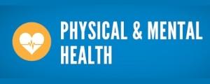 Physical & Mental Health